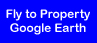 Fly to Property on Google Earth