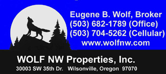 Wolf NW Properties, Inc. Eugene Wolf, Broker 503-682-1789